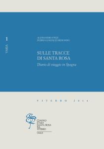 A. FINZI – P. GONZÁLEZ REDONDO, Sulle tracce di santa Rosa. Diario di viaggio in Spagna