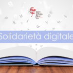 Iniziative per la solidarietà digitale